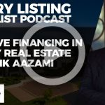 Creative Financing in Luxury Real Estate | Luxury Listing Specialist Podcast